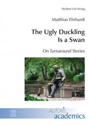 Matthias Ehrhardt: The Ugly Duckling Is a Swan