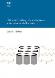 Martin Brand: Lithium-ion battery cells and systems under dynamic electric loads