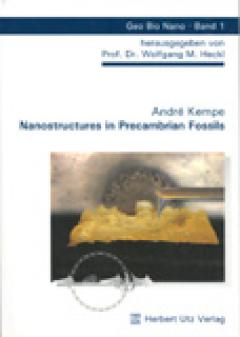 André Kempe: Nanostructures in Precambrian Fossils