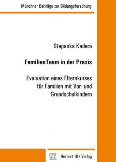 Stepanka Kadera: FamilienTeam in der Praxis