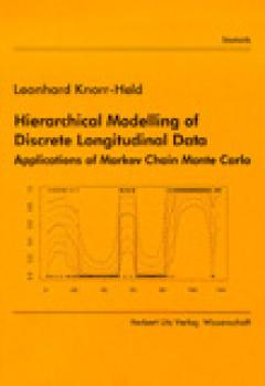 Leonhard Knorr-Held: Hierarchical Modelling of Discrete Longitudinal Data