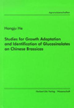 Hongju He: Studies for Growth Adaptation and Identification of Glucosinolates on Chinese Brassicas