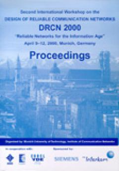 Jörg Eberspächer (Hrsg.): Second International Workshop on the Design of Reliable Communication Networks (DRCN 2000)