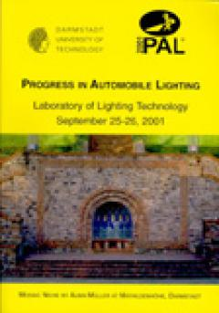 H.-J. Schmidt-Clausen, Department of Lighting Technology, Darmstadt University of Technology (Hrsg.): Progress in Automobile Lighting – PAL '01 – Proceedings of the Conference