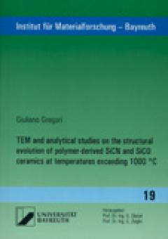 Giuliano Gregori: TEM and analytical studies on the structural evolution of polymer-derived SiCN and SiCO ceramics at temperatures exceeding 1000 °C