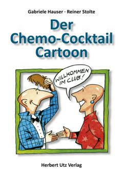 Gabriele Hauser: Der Chemo-Cocktail-Cartoon