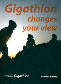Bennie Lindberg: Gigathlon changes your view