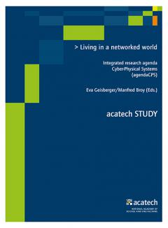 Eva Geisberger, Manfred Broy (Hrsg.): Living in a networked world