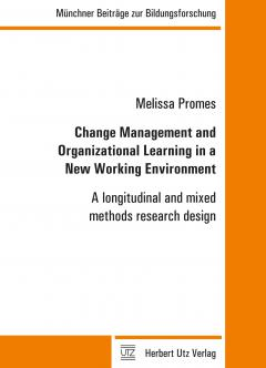 Melissa Promes: Change Management and Organizational Learning in a New Working Environment