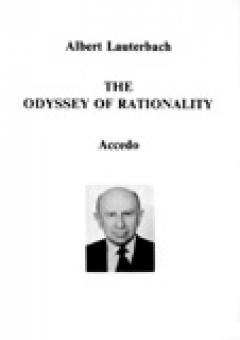 Albert Lauterbach: The Odyssey of Rationality