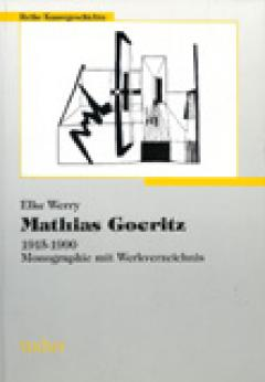 Elke Werry: Mathias Goeritz (1915-1990)