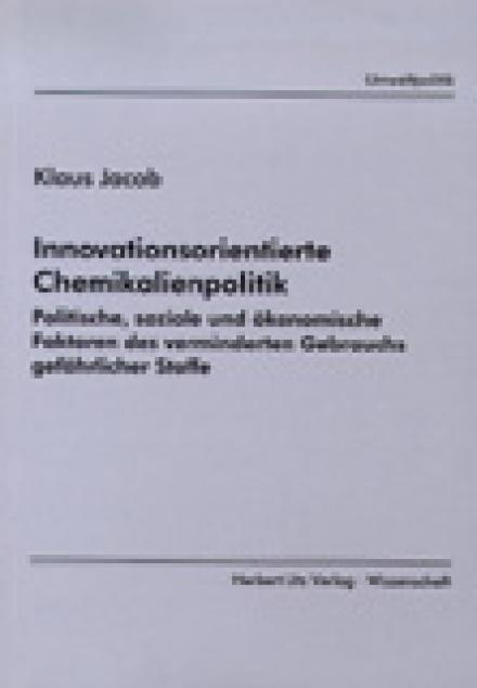 Klaus Jacob: Innovationsorientierte Chemikalienpolitik