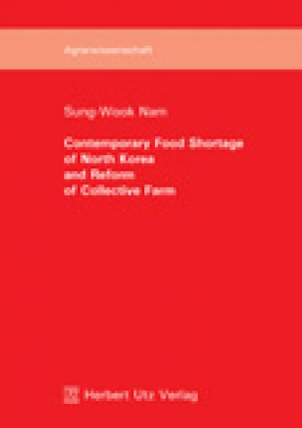Sung-Wook Nam: Contemporary Food Shortage of North Korea and Reform of Collective Farm