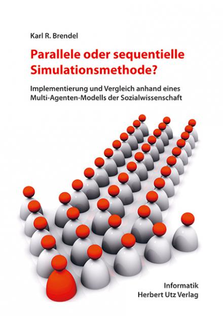 Karl R. Brendel: Parallele oder sequentielle Simulationsmethode?
