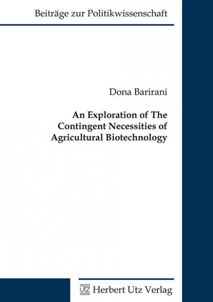 Dona Barirani: An Exploration of the Contingent Necessities of Agricultural Biotechnology