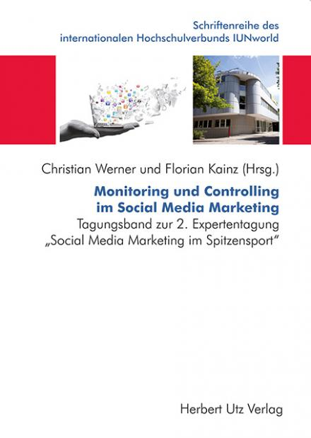 Christian Werner, Florian Karl Kainz (Hrsg.): Monitoring und Controlling im Social Media Marketing