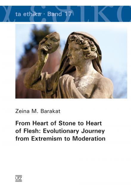 Zeina M. Barakat: From Heart of Stone to Heart of Flesh: Evolutionary Journey from Extremism to Moderation