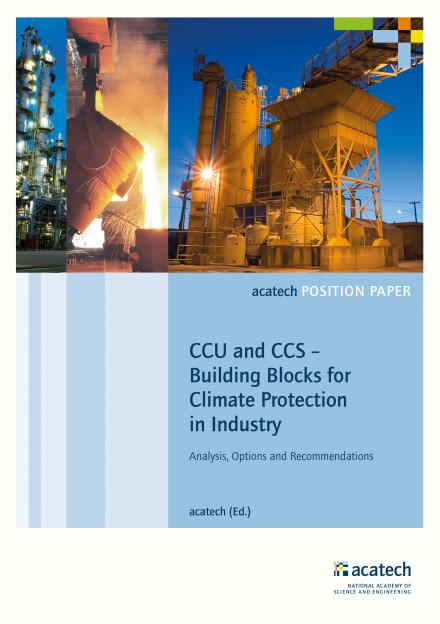 acatech (Hrsg.): CCU and CCS – Building Blocks for Climate Protection in Industry
