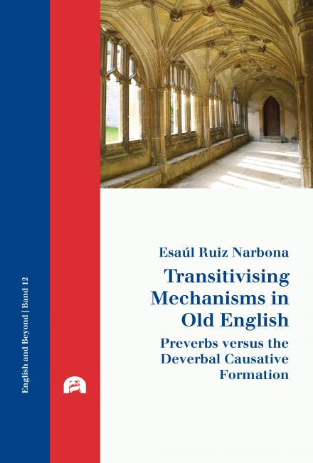 Esaúl Ruiz Narbona: Transitivising Mechanisms in Old English