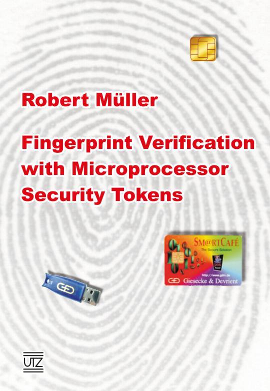 Robert Müller: Fingerprint Verification with Microprocessor Security