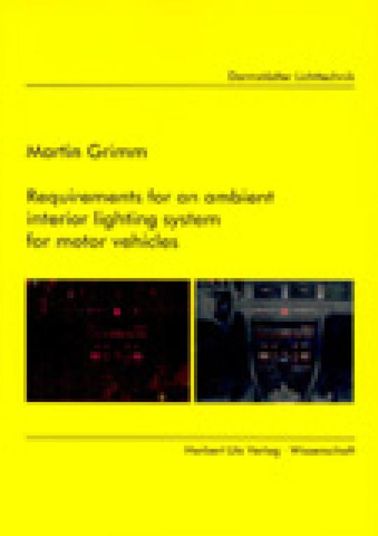 Martin Grimm: Requirements for an ambient interior lighting system for motor vehicles