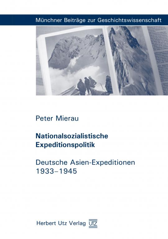 Peter Mierau: Nationalsozialistische Expeditionspolitik