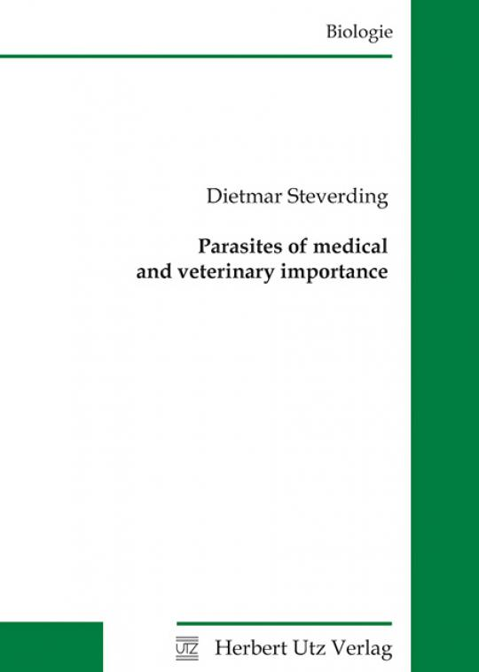 Dietmar Steverding: Parasites of medical and veterinary importance